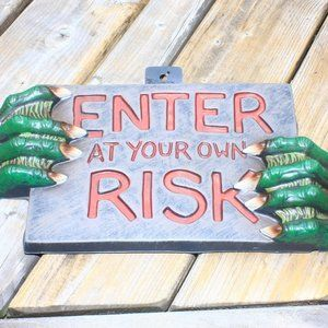 Halloween Decor Sign Enter At Your Own Risk